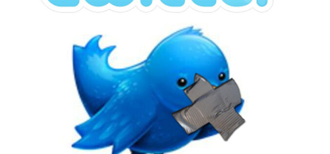 What Every Twitter User Needs to Know – Twitter Now Being Censored – You No Longer Have Free Speech