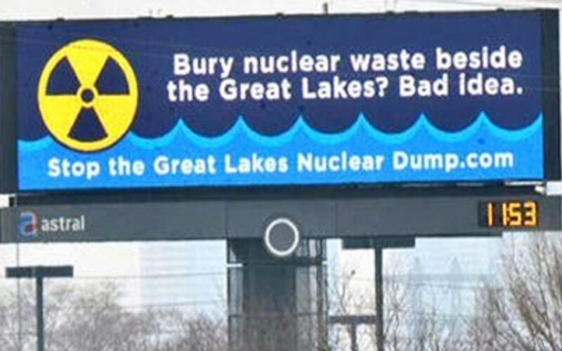 Great Lakes Nuclear Waste Dump? Ontario Power Generation Plans To Bury and Abandon Radioactive Nuclear Waste Next To Your Water Supply
