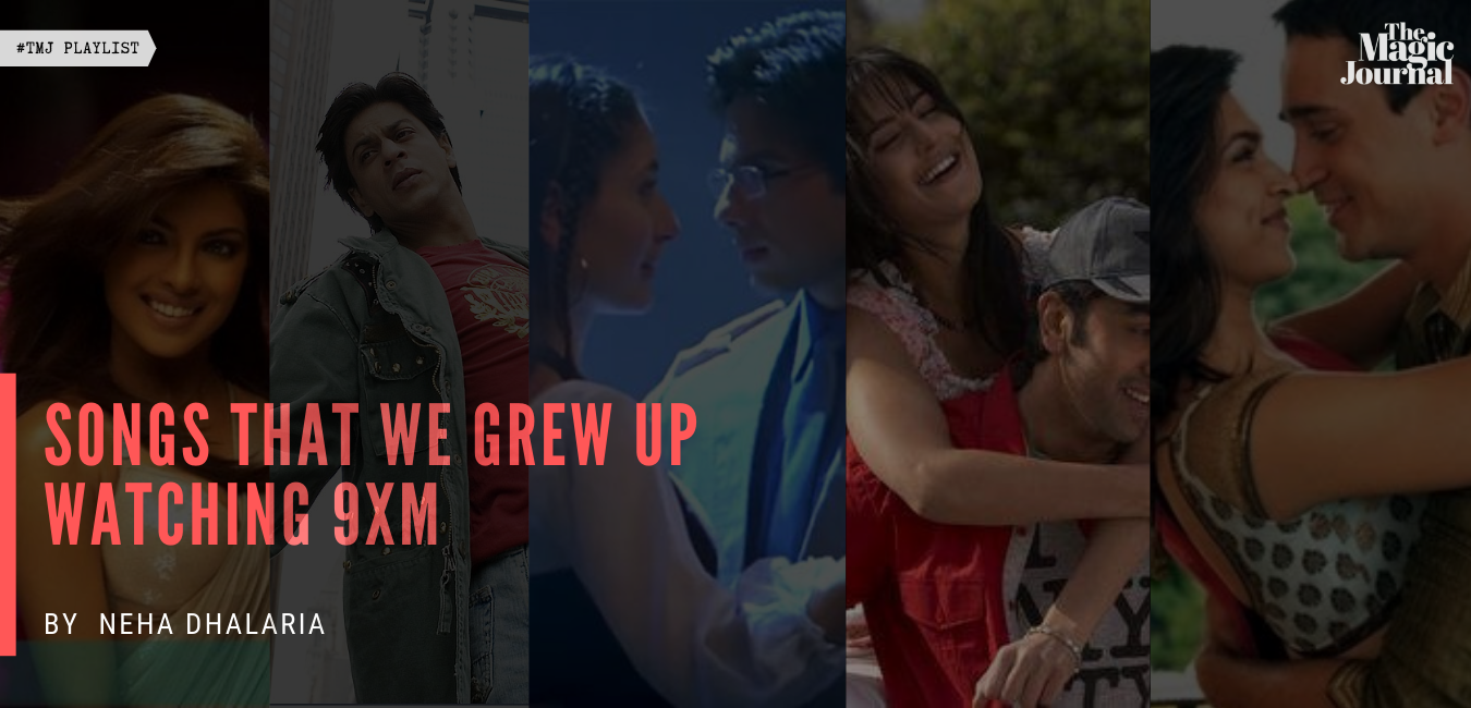 Songs That We Grew Up Watching 9XM
