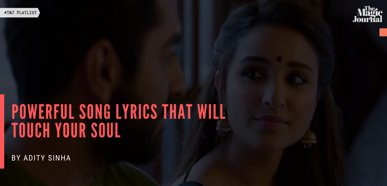 Powerful Song Lyrics That Will Touch Your Soul