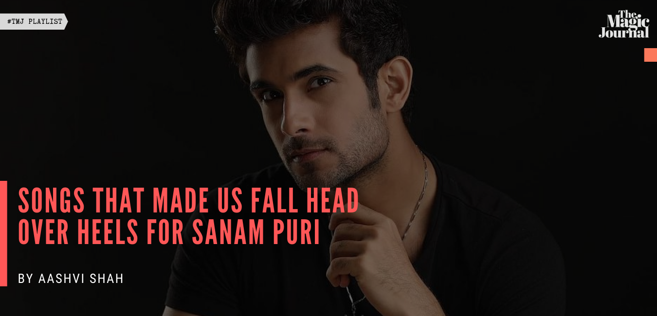 Songs That Made Us Fall Head Over Heels For Sanam Puri