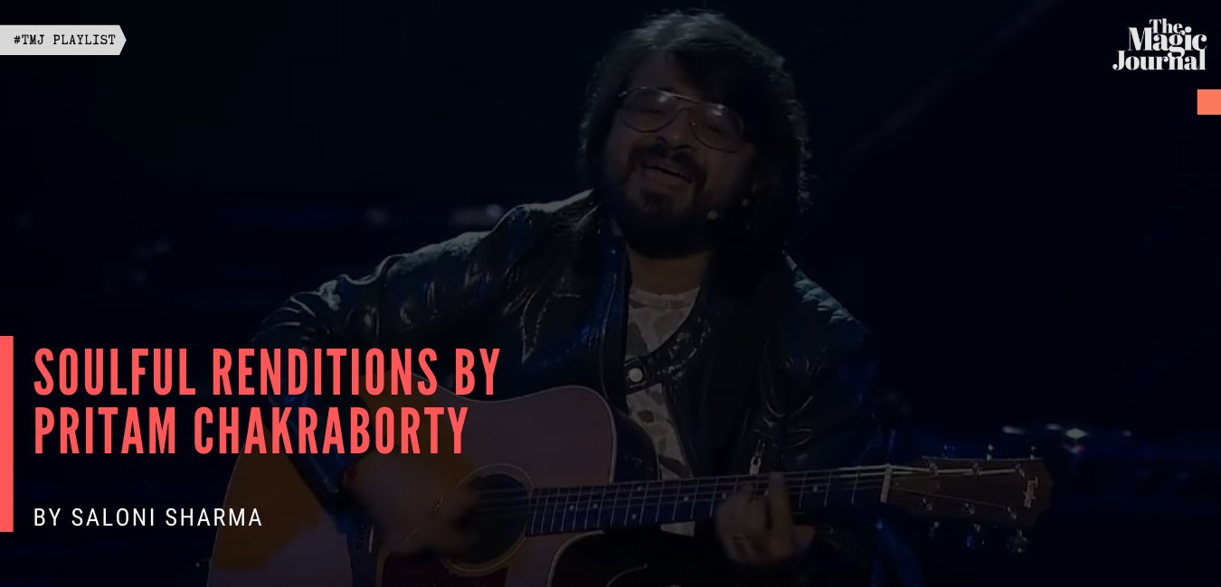 Soulful Renditions by Pritam Chakraborty