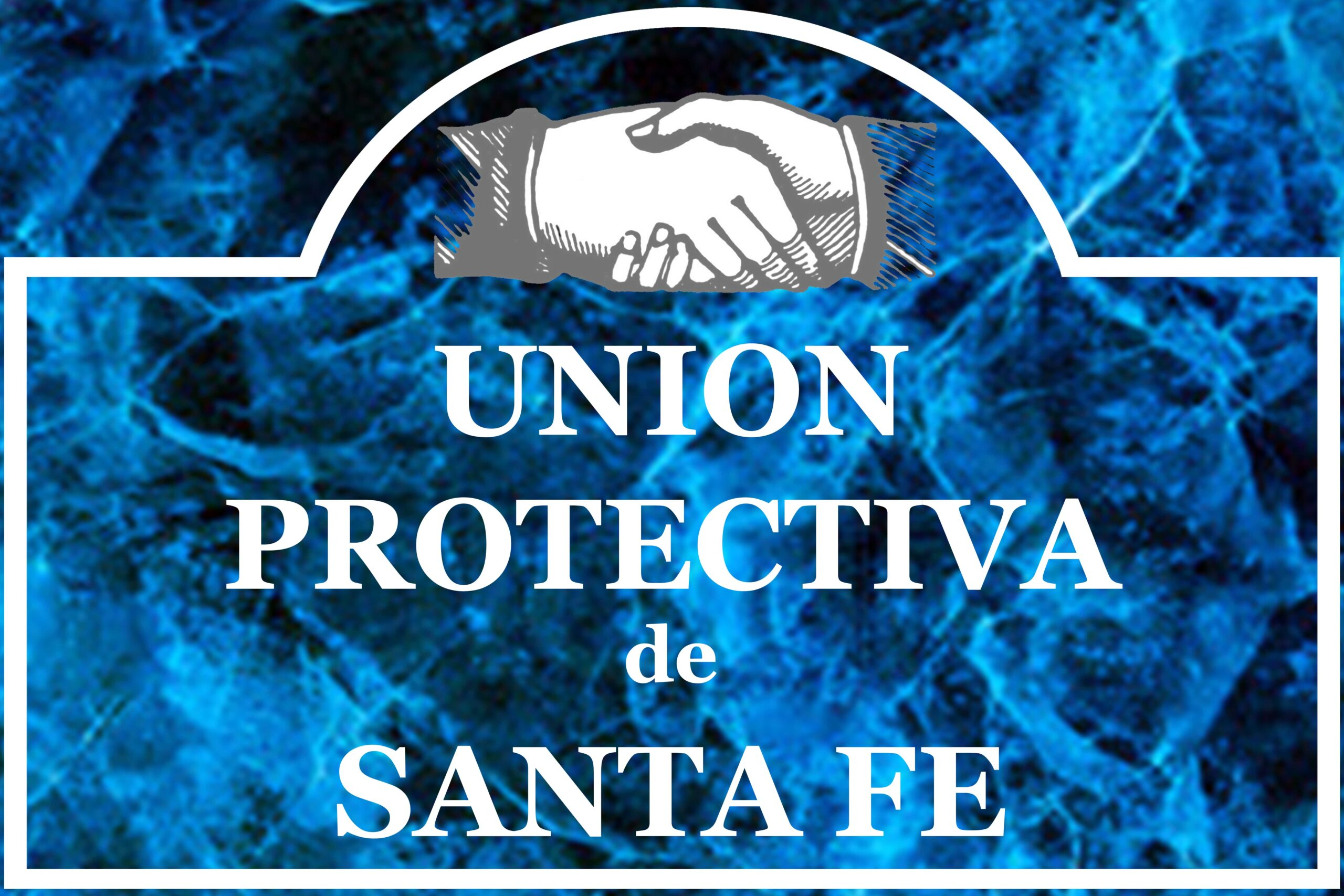 Union Protectiva de Santa Fe Nuevo Mejico