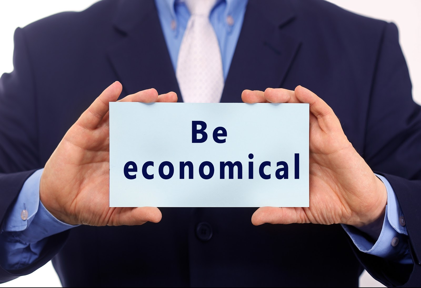 Be economical sign