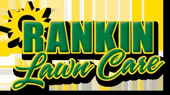 Rankin Lawn Care - Hassle-Free Lawn Care