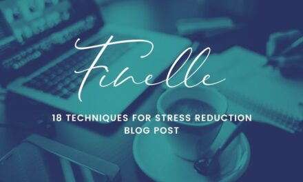 18 Techniques for Stress Reduction in the Workplace and At Home