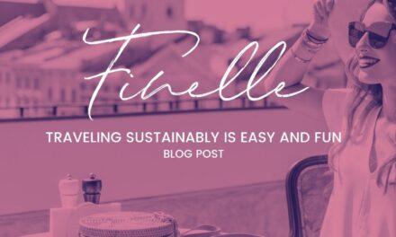 Traveling Sustainably is Easy and Fun