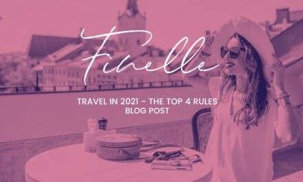 Travel in 2021 – The Top 4 Rules to Keep in Mind