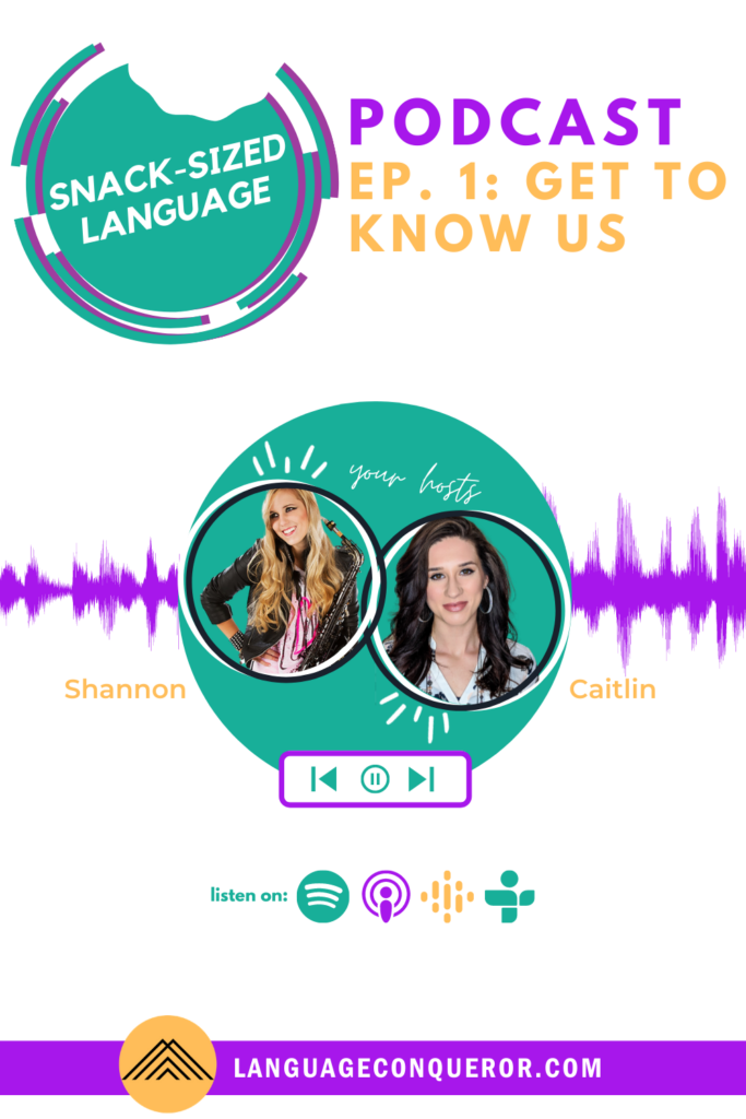 Snack Sized Language podcast episode 1: Get to know us