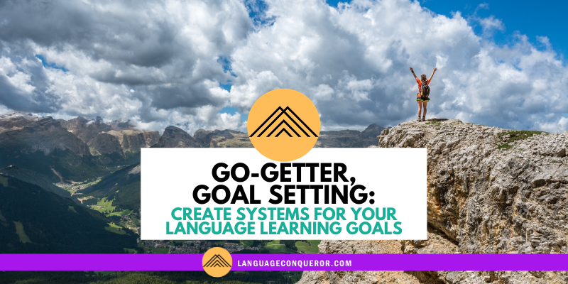 Snack-Sized Language Episode 5: Go-Getter, Goal Setting