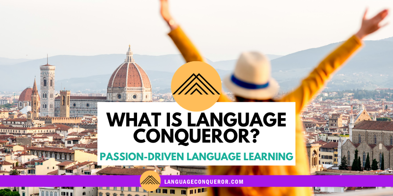Snack-Sized Language Podcast Episode 2: What is Language Conqueror?