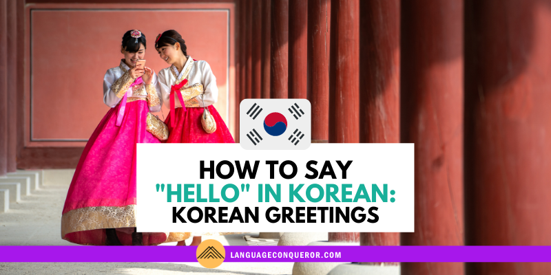 Snack-Sized Language Episode 7: How to Say Hello in Korean