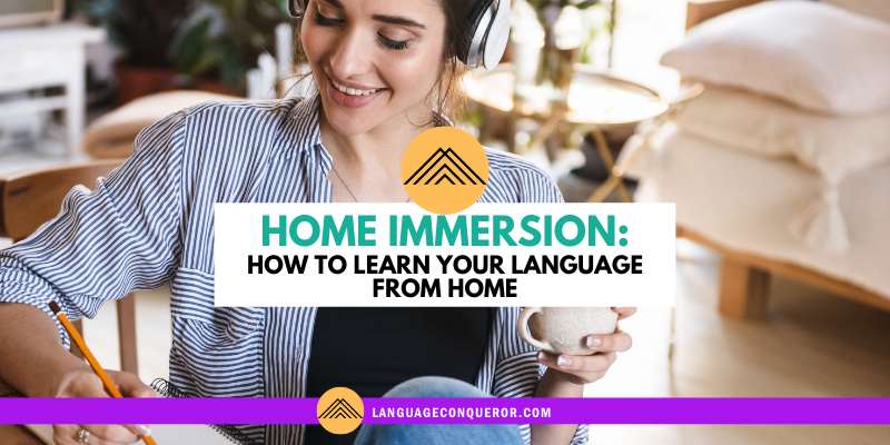 Snack-Sized Language Episode 19: Home Immersion in Your Target Language