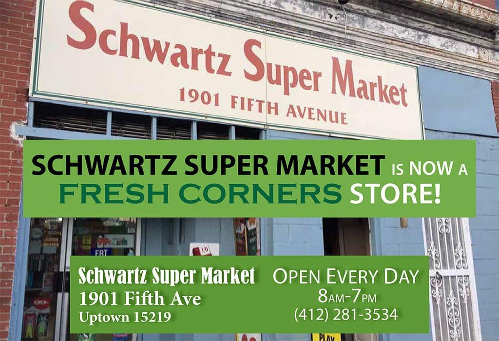 Schwartz Super Market is now a Fresh Corners store