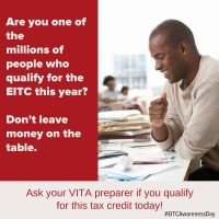 Don't leave money on the table. Ask your VITA preparer if you qualify for this tax credit today!