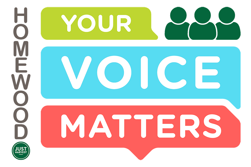 Homewood: Your Voice Matters