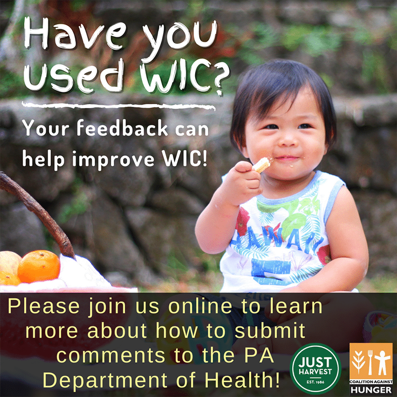 Do you use WIC? Your feedback can help improve this critical program. Please join us online to learn more about how to submit comments to the PA Dept of Health