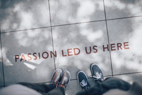 passion lead us here