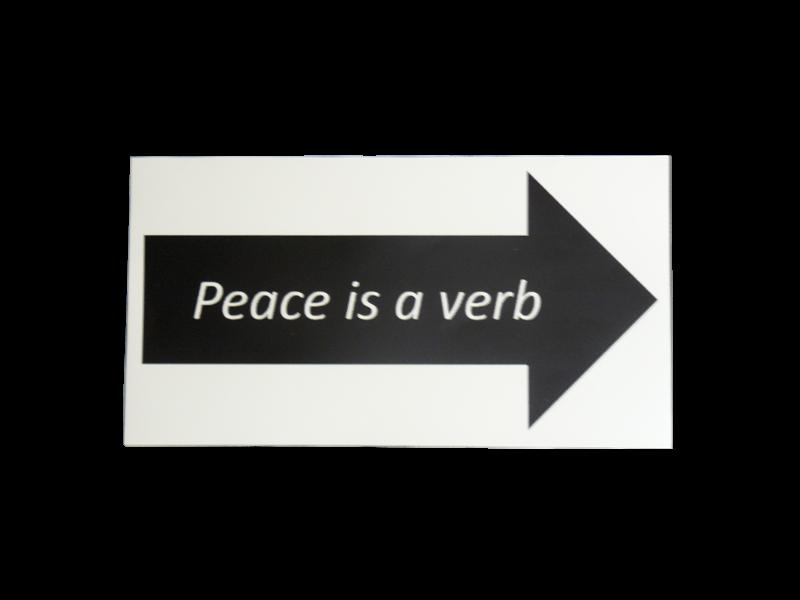 peace is a verb bumper sticker