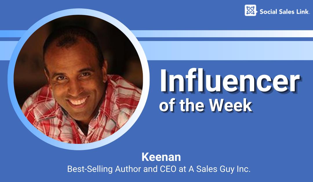 Keenan - Influencer of the Week