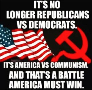 This image has an empty alt attribute; its file name is thumb_its-no-longer-republicans-vs-democrats-its-america-vs-communism-48601379.png