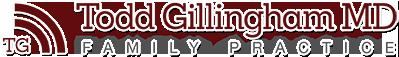 Todd Gillingham M. D. Family Practice