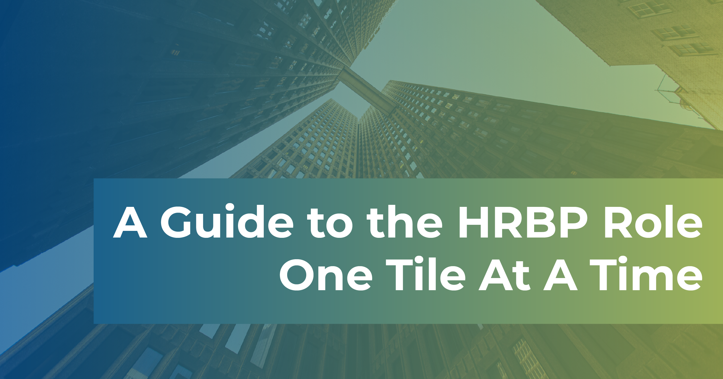 A Guide to the HRBP Role – One Tile At A Time