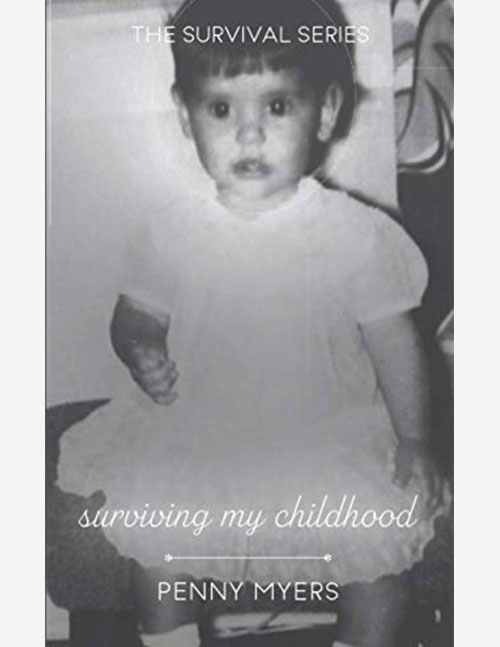 Surviving My Childhood | Book 4