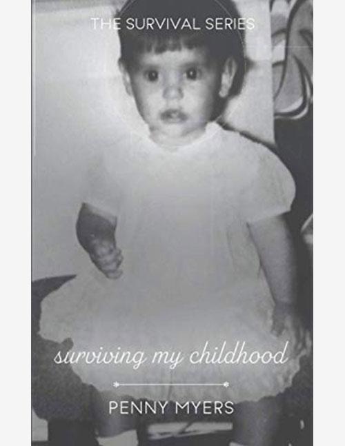 Surviving My Childhood | Book 4