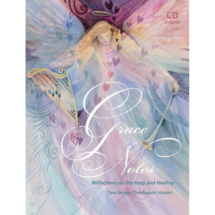 Grace Notes, Reflections on the Harp and Healing, Tami Briggs, Therapeutic Harpist, Book, CD Enclosed