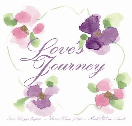 Love's Journey, Tami Briggs, Harpist