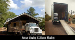 House Moving VS Home Moving