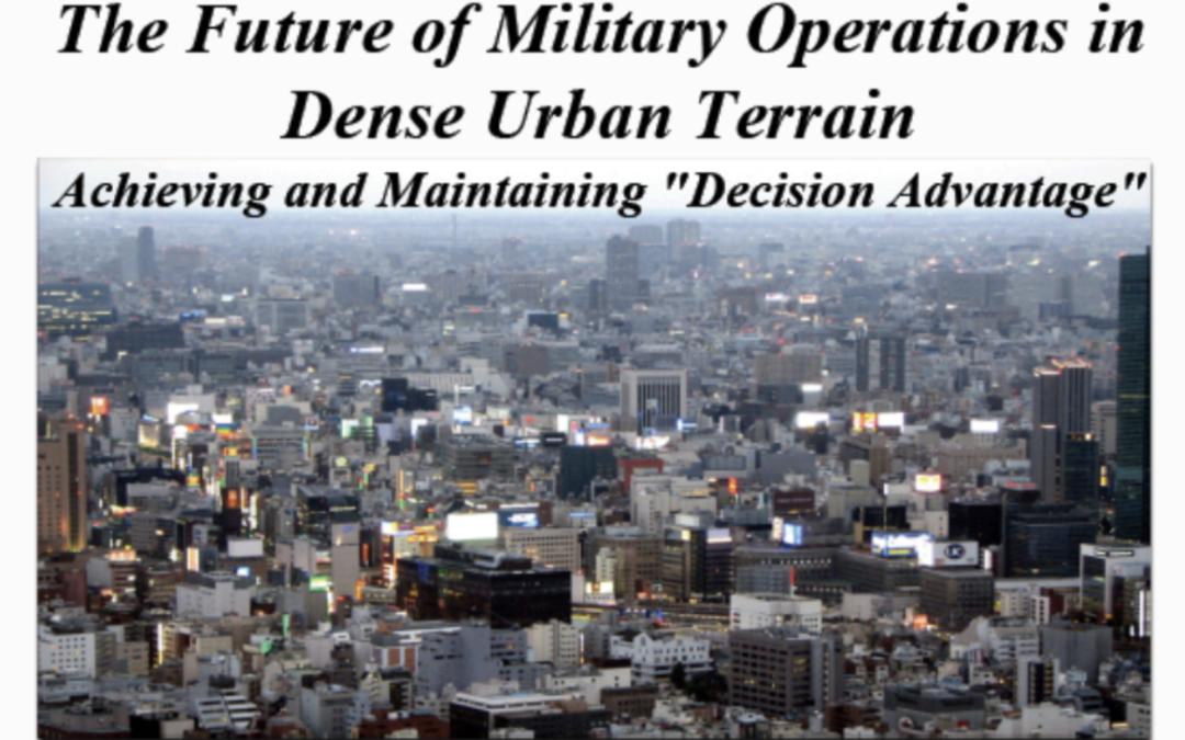 Columbia University School of International and Public Affairs Dense Urban Warfare Conference