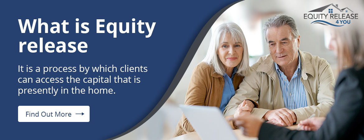 What is Equity Release