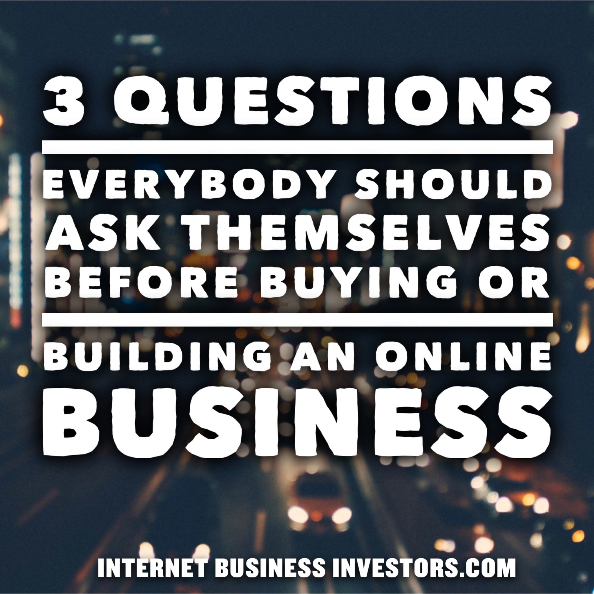 3 Questions Every Webmaster Should Ask Themselves