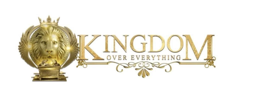 Kingdom Over Everything