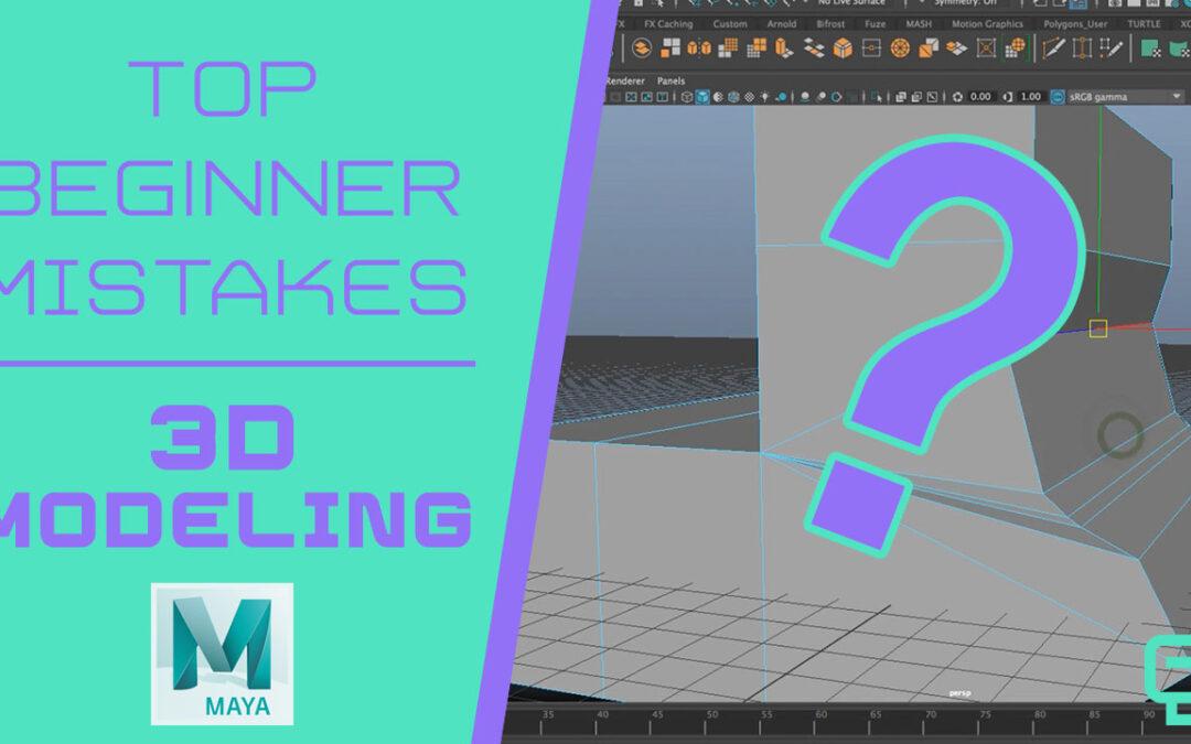 Top 3D Modeling Beginner Mistakes