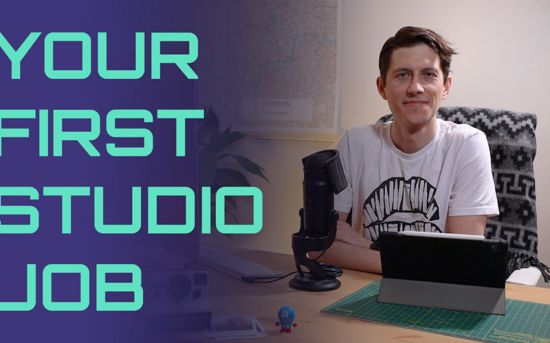Your First Studio Job