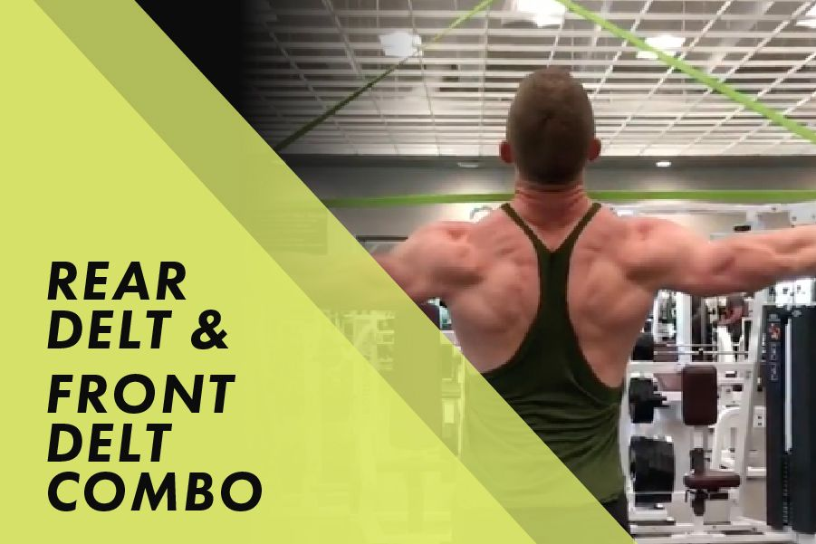 Rear Delt and Front Delt Combo with Josh Bowmar: