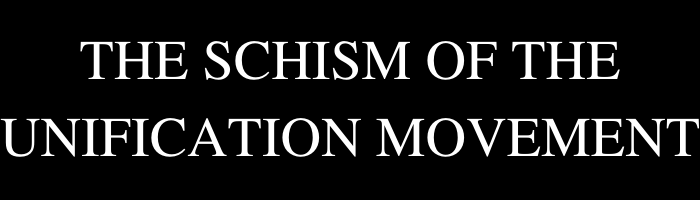 The Schism of the Unification Movement