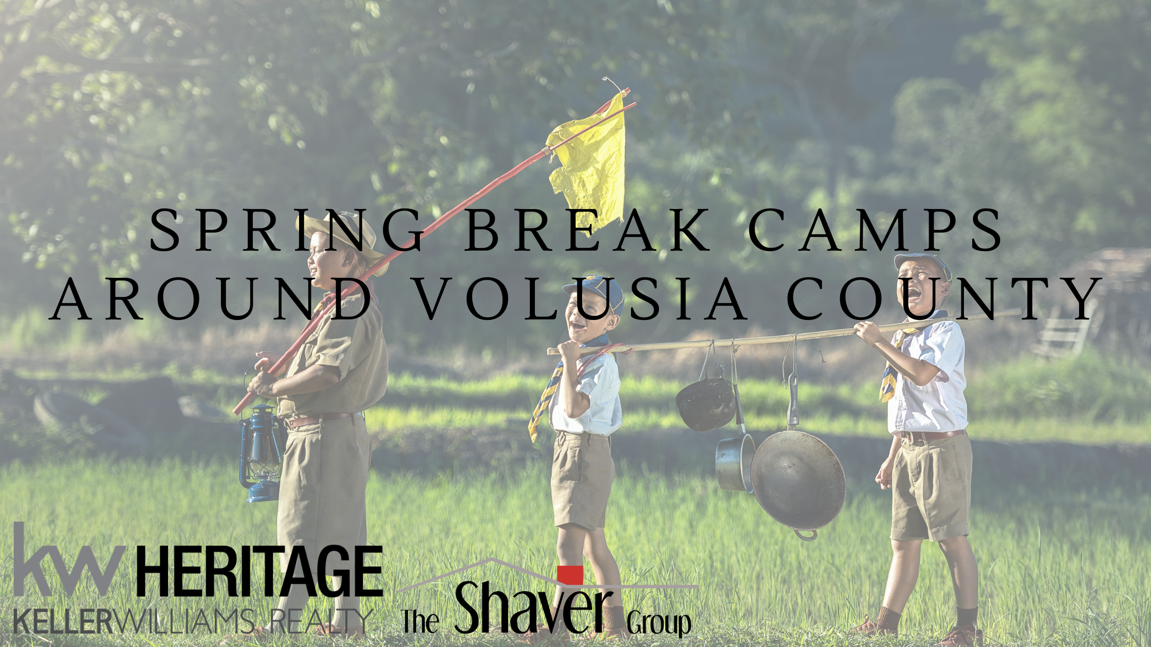 SPRING BREAK CAMPS AROUND VOLUSIA COUNTY