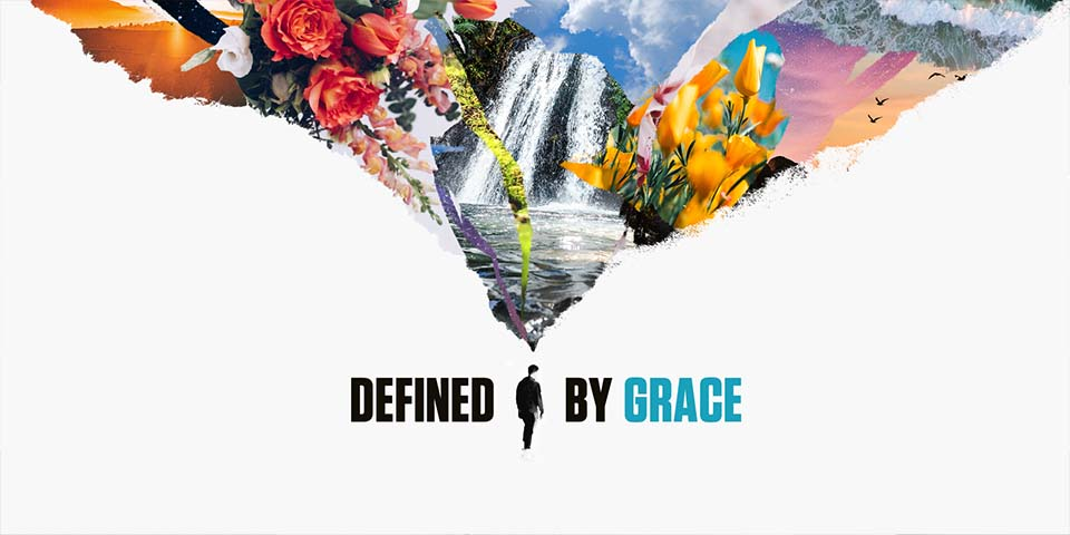 Easter 2021 | Defined by Grace