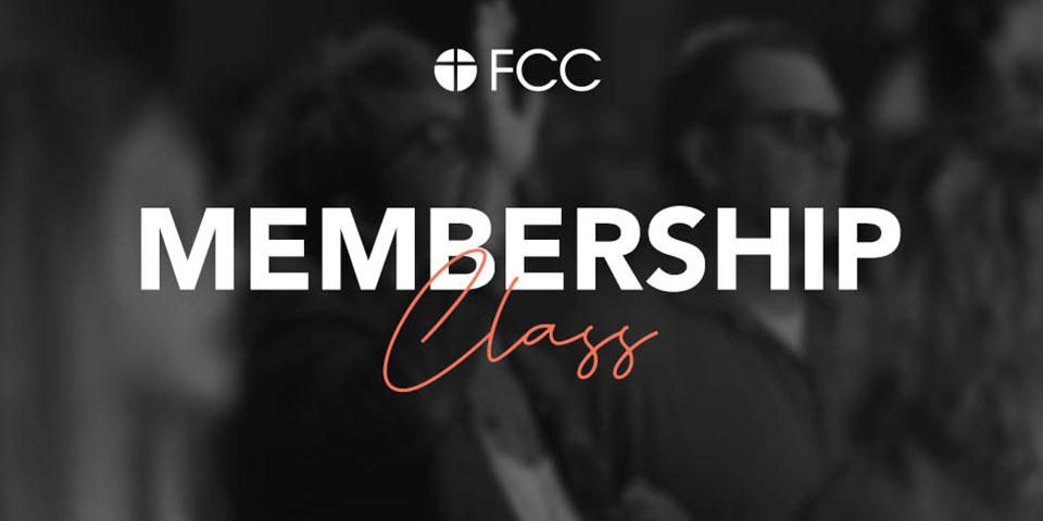 FCC Membership Class