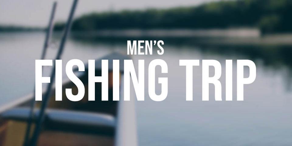 Men's Fishing Trip | Fall 2021