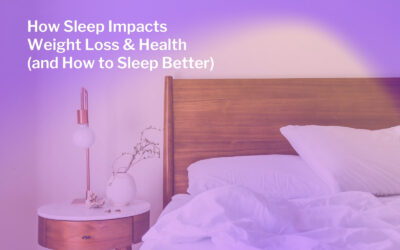 How Sleep Impacts Weight Loss & Health (and How to Sleep Better)
