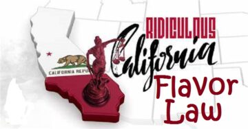 Ridiculous CA Flavor Law
