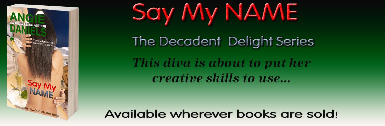 Say My Name - Banner