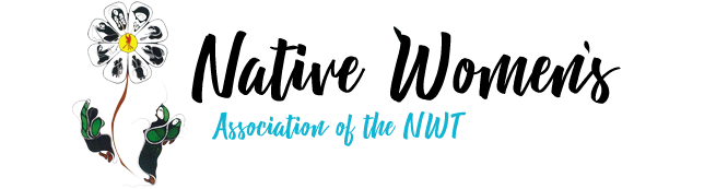 NATIVE WOMEN'S ASSOCIATION OF THE NWT