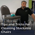 Cleaning stackable chairs