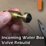 incoming water box valve